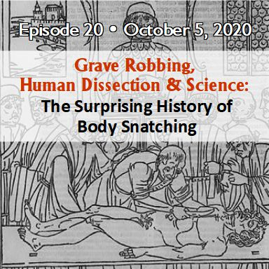 History of Body Snatching