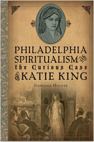 Philadelphia Spiritualism book cover